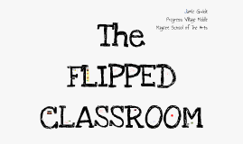 Copy of Flipping Learning on it's Head!