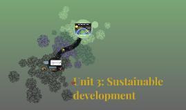 Unit 3: Sustainable development