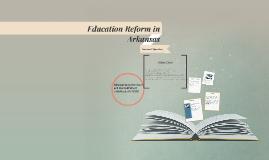 Education Reform in Arkansas