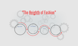 The Heighth of Fashion