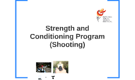 Shooting Strength and conditioning program