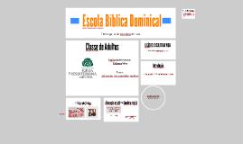 Escola Bíblica Dominical - 4ª IPBJF