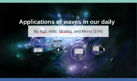Applications of waves in our daily life