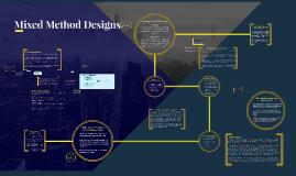 Mixed Method Designs