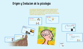 Copy of ORIGEN Y EVOLUCION DE LA PSICOLOGIA