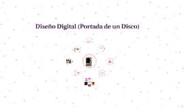 Diseño Digital (Portada de un Disco)