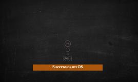 Success as an OS