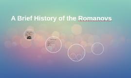 A Brief History of the Romanovs