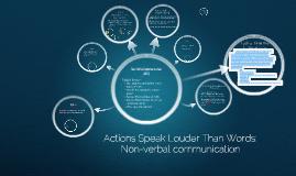 Actions Speak Louder Than Words: