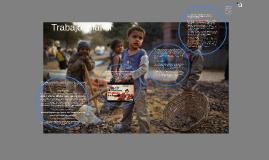 Copy of Trabajo infantil