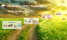 The Road to PARCC Readiness