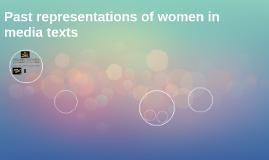 Past representations of women in media texts