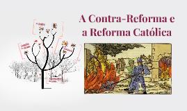 A Contra-Reforma e a Reforma Católica