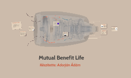 Mutual Benefit Life esettanulmány
