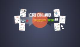 Copy of RECURSO DE RECLAMACION