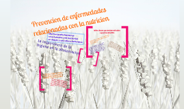 ENFERMEDADES POR UNA MALA NUTRICION