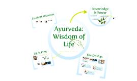 Ayurveda: Wisdom of Life