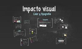 Impacto visual - color y tipografía