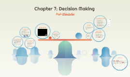 Chapter 7: Decision Making