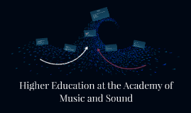 Higher Education at the Academy of Music and Sound
