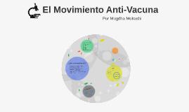 El Movimiento Anti-Vacuna