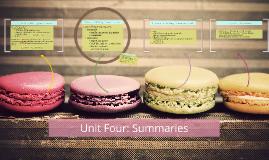 Unit 4: Summaries