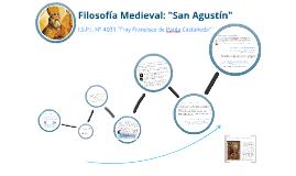 Copy of Copy of Filosofía Medieval: San Agustín