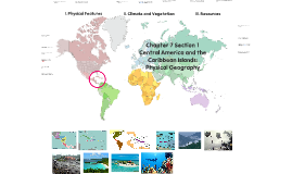 Central America and the Caribbean Islands: Physical Geography