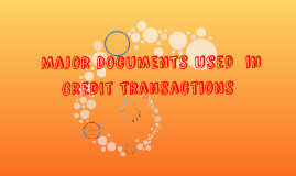 Copy of Major Documents used in Credit Transactions