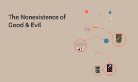 The Nonexistance of Good & Evil