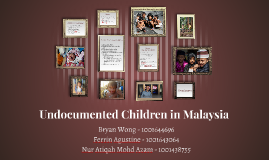 Undocumented Children in Malaysia