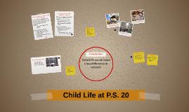 Child Life at P.S. 20