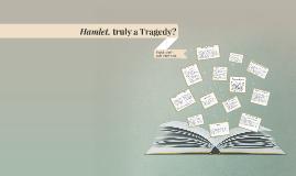 Hamlet, the Comedy?