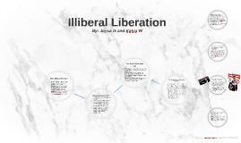 Illiberal Liberation