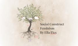Social Construct Feminism