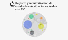 Registro y monitorización de conductas en situaciones reales