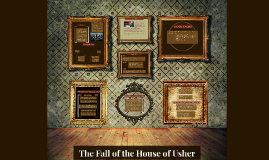 The Fall of The House of Usher - Poe