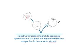 Reestructuración integral de procesos operativos en las área