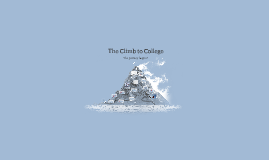 The Climb to College!
