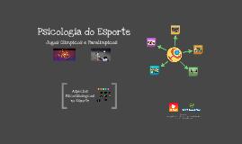Psicologia do Esporte - Jogos Olímpicos e Paralímpicos