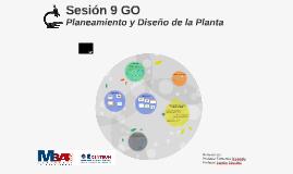 Sesión 9 GO Planeamiento y Diseño de la Planta