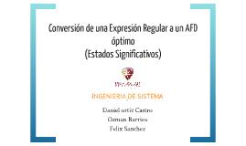 Copy of Conversión de una Expresión Regular a un AFD óptimo