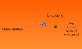 Chaper 5: Was Ancient Sumer a Civilization?