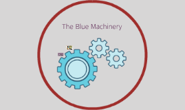 The Blue Machinery