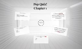 Pop Quiz Chapter 1