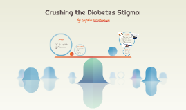 Crushing the Diabetes Stigma