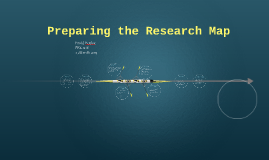 Preparing the Research Map