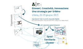 Giovani. Creatività. Innovazione. Una strategia per Urbino