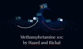 Methamphetamine 101:
