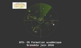 BTS- CG Formation académique Grenoble juin 2016
